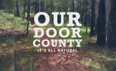 Our Door County – It's All Natural