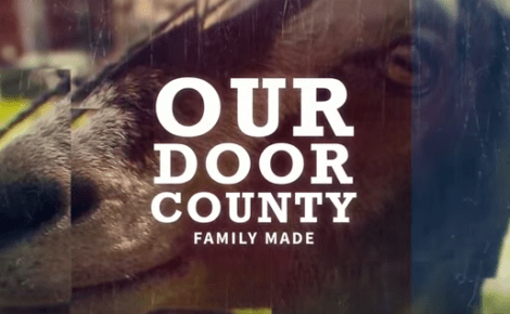 Our Door County:  Family Made